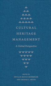 Cultural Heritage Management: A Global Perspective